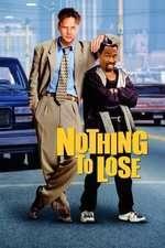 Nothing to Lose - Ce-am avut şi ce-am pierdut (1997) - filme online