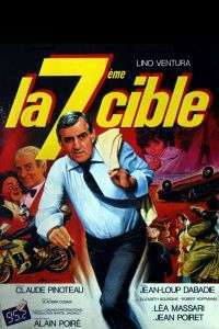 La 7ème cible - A șaptea țintă (1984) - filme online hd