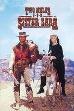Two Mules for Sister Sara - Doi catâri pentru sora Sara (1970) - filme online