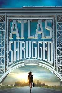 Atlas Shrugged: Part I – Revolta lui Atlas: Partea I (2011)