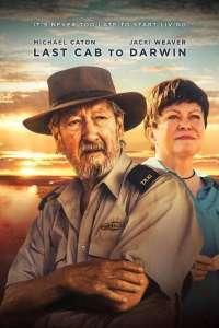 Last Cab to Darwin – Ultima cursă spre Darwin (2015) – filme online