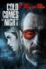Cold Comes the Night (2013) – filme online