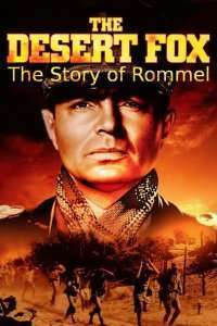 The Desert Fox: The Story of Rommel (1951) - filme online