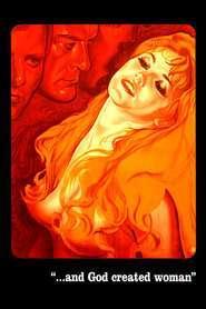 Et Dieu… créa la femme (1956) Şi Dumnezeu… a creat femeia