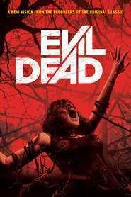 Evil Dead - Cartea morţilor (2013) - filme online