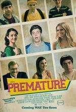 Premature (2014) - filme online