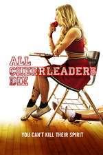 All Cheerleaders Die (2013) - filme online