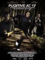 Fugitive at 17 (2012) - filme online