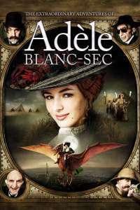 Les aventures extraordinaires d'Adèle Blanc-Sec - Aventurile extraordinare ale Adelei (2010)