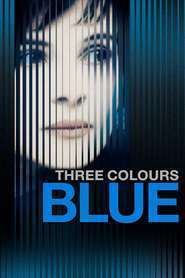 Trois couleurs: Bleu - Trei culori: Albastru (1993)