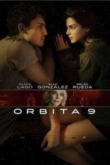 Órbita 9 - Orbiter 9 (2017) - filme online