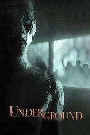 Underground (2011) - filme online gratis