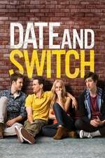 Date and Switch (2014) - filme online