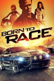 Born to Race – Pilot înnăscut (2011) – filme online