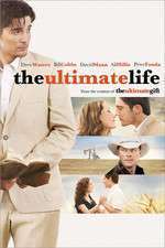 The Ultimate Life (2013) - filme online