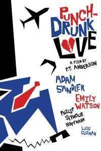 Punch-Drunk Love - Amețit de dragoste (2002) - filme online