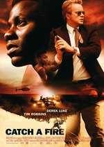 Catch a Fire - O cauză arzătoare (2006)