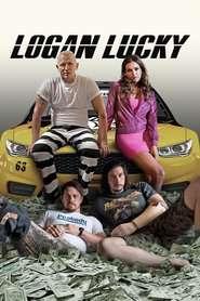 Logan Lucky - Logan Lucky: Cursa norocului  (2017) - filme online