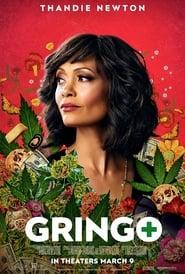 Gringo (2018) Gringo: Amator în misiune