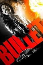 Bullet (2014) - filme online