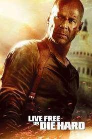 Live Free or Die Hard (2007) – filme online