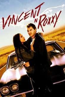 Vincent N Roxxy (2016) - filme online