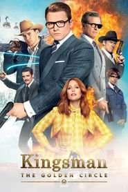 Kingsman: The Golden Circle - Kingsman: Cercul de Aur (2017) - filme online