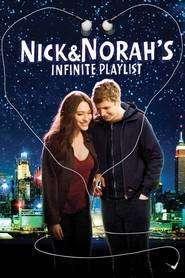 Nick and Norah's Infinite Playlist - Playlist pentru Nick şi Norah (2008) - filme online
