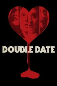 Double Date  (2017) - O intalnire dubla