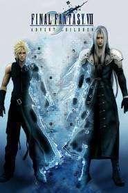 Final Fantasy VII: Advent Children (2005) - filme online