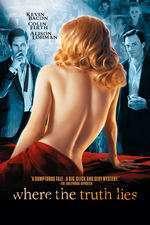 Where the Truth Lies - Aparenţe înşelătoare (2005) - filme online