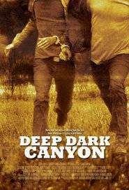 Deep Dark Canyon (2013)