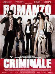 Romanzo criminale - O poveste cu criminali (2005) - filme online