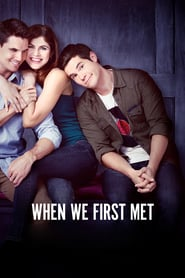 When We First Met ( 2018 )