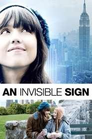 An Invisible Sign - Un semn invizibil (2010)