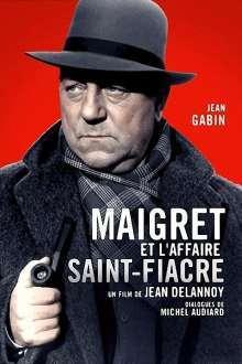 Maigret et l'affaire Saint-Fiacre – Maigret și afacerea Saint-Fiacre (1959) – filme online