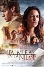 Palmeras en la nieve – Palm Trees in the Snow (2015)