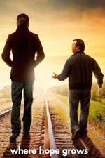 Where Hope Grows (2014) - filme online