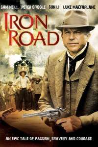 Iron Road - Drumuri de fier (2008) - Miniserie TV