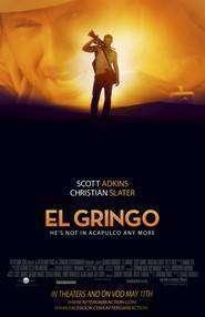 El Gringo (2012) - Filme online