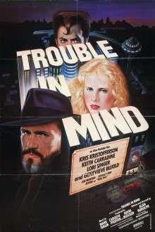 Trouble in Mind (1985) - filme online