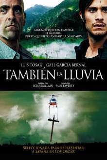 También la lluvia – Până și ploaia (2010) – filme online