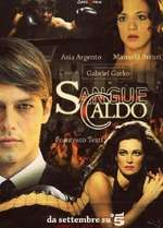 Sangue caldo (2011) – Miniserie TV