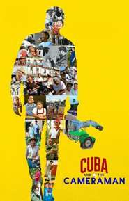 Cuba and the Cameraman (2017) - filme online