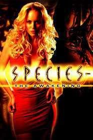 Species: The Awakening - Specii IV - Reînvierea (2007)