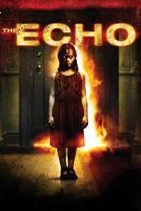 The Echo (2008) - filme online