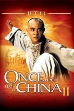 Once Upon a Time in China II - A fost odată în China 2 (1992) - filme online