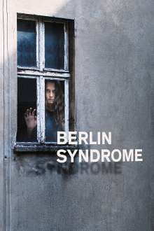 Berlin Syndrome (2017) - filme online