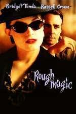 Rough Magic - Puterea magiei (1995)