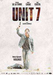 Grupo 7 – Unitatea 7 (2012) – filme online